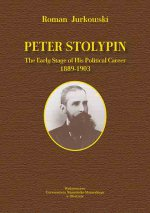 Peter Stolypin. The Early Stage of Hits Political Career 1889-1903