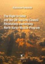 The Right to Deter and the UN Security Council Resolutions concerning North Korea Missile Program