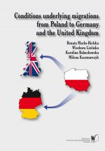 Conditions underlying migrations from Poland to Germany and the United Kingdom