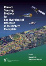 Remote Sensing Methods for Eco-Hydrological Research in the Biebrza Floodplain