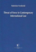 Threat of Force In Contemporary International Law