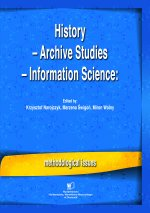 History – Archive Studies – Information Science: methodological issues